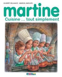 la cuisine de martine martine cuisine cuisiner tout simplement le de