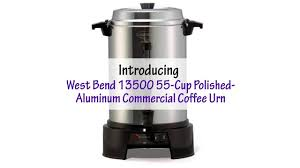 shabbat urn west bend 13500 55 cup polished aluminum commercial coffee urn