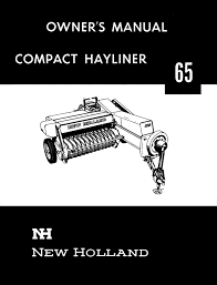 New Holland Compact Hayliner 65 Owner U0027s Manual