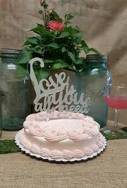 all you need is cake topper 400 002 is all you need cake topper designs by southerncharm