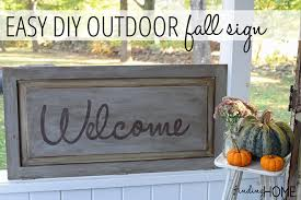 easy diy outdoor fall sign really it is super easy finding