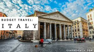 travel cheap in italy how to vacation in italy on a budget