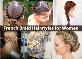 french haircuts for women french braid hairstyles for women hairstyle for women