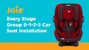 si e auto groupe 0 1 2 3 installation guide for joie every stage 0 1 2 3 car seat