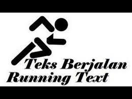 membuat teks berjalan menggunakan html cara membuat tulisan berjalan marquee pada blog youtube