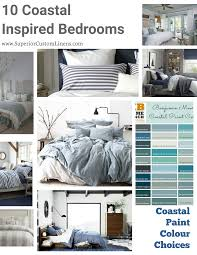 10 coastal inspired bedrooms with coastal paint colour choices