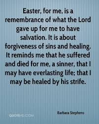 easter quotes barbara stephens forgiveness quotes quotehd