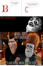 The D Meme - rmx she wants the d by betrollmark meme center