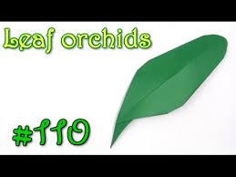 origami orchid tutorial origami leaf orchids yakomoga origami tutorial youtube