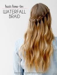 homecoming hair braids instructions how to create a waterfall braid that wows easy hair style and