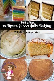 10 Must Ingredients For A by 10 Tips To Successfully Baking Cake From Scratch With Recipe