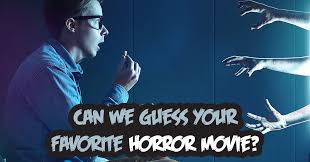 can we guess your favorite horror movie quiz quizony com