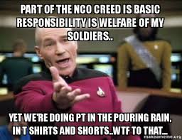Creed Meme - part of the nco creed is basic responsibility is welfare of my
