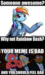 Rainbow Dash Meme - why not rainbow dash by rik4100 on deviantart