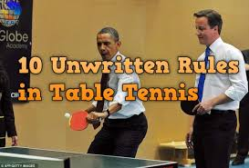 10 rules of table tennis 15 unwritten table tennis rules that you should know pingsunday
