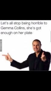 Gemma Collins Memes - funny im a celebrity get me out of here gemma collins picture joke meme