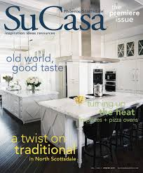 home furnishing design show scottsdale su casa phoenix scottsdale winter 2015 digital edition by bella