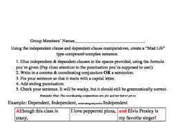 compound complex sentence mad libs dependent u0026 independent clause