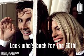 10th Doctor Meme - rose and the 10th doctor will be back for doctor who s 50th