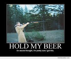 My Meme - hold my beer by ben meme center