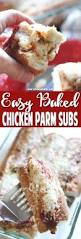 thanksgiving sub sandwich easy chicken parmesan sub bake recipe the pinning mama