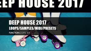deep house 2017 sample pack deep house loops samples midi