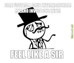 Like A Sir Meme - feel like a sir meme by peddy5499 memedroid