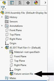 solidworks how do i open solidworks 2017 files in solidworks 2016