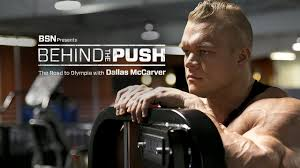 bsn behind the push road to olympia with dallas mccarver