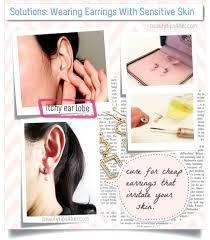 solutions wearing earrings with sensitive skin sensitive ears