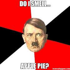 Pie Meme - do i smell apple pie meme advice hitler 40802 memeshappen