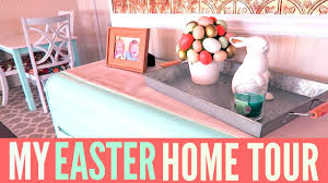 easter home decor tour spring home decor youtube