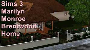 sims 3 marilyn monroe u0027s brentwood home youtube