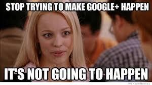 Meme Google Plus - ignite social media the original social media agency the state