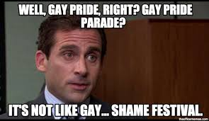 Gay Pride Meme - the greatest quotes from gay witch hunt season 3 episode 1