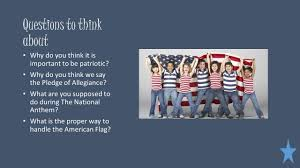 The America Flag The Importance Of Patrotic Traditions Ppt Download