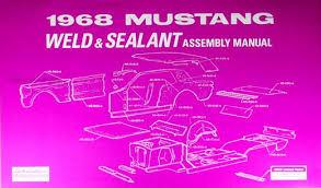 1968 mustang dimensions 1968 ford mustang sheet metal weld sealant reprint assembly manual