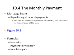 loan formulas 10 1 mortgage loans you have to make a down payment mortgage loan