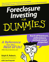 foreclosure investing for dummies ralph r roberts joseph