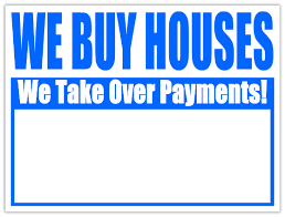 take payments bandit sign we buy houses