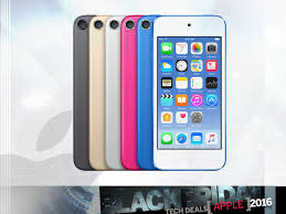 ipod touch 6th generation black friday deals best black friday 2016 deals on apple iphones ipads watches and