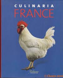 livre de cuisine fran軋ise en anglais culinaria l épopée culinaire française chouyo s