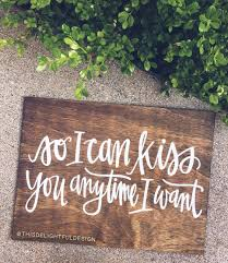 so i can kiss you anytime i want sweet home alabama quote home