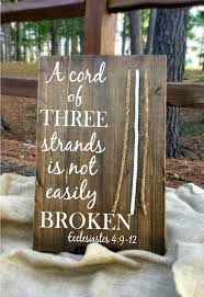 three cords wedding ceremony a cord of three strands wood sign for weddings inwalnut stain