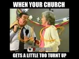 Turnt Meme - when your church gets turnt up youtube