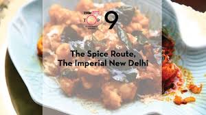 restaurant cuisine 9 the spice route the imperial delhi 9 on top restaurant