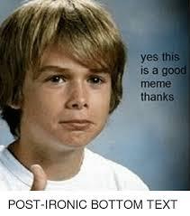 Yes Meme - yes good meme good best of the funny meme