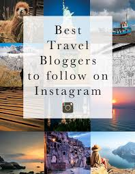 Best travel bloggers on