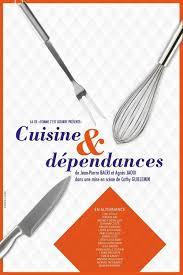 cuisine et spectacle cuisine et dependances a la folie theatre a la folie théâtre