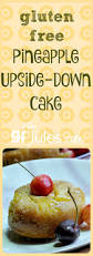 gluten free pineapple upside down cake gluten free recipes